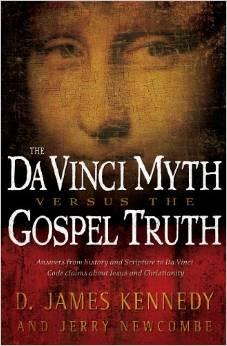 The DaVinci Myth vs. The Gospel Truth